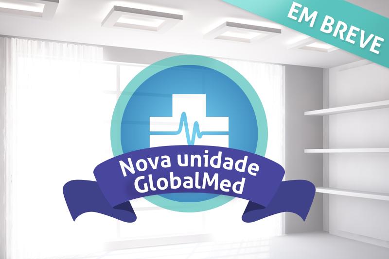 Nova Unidade GlobalMed
